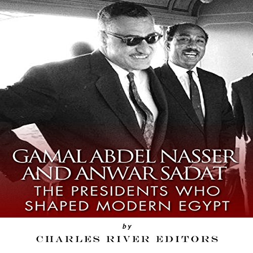 Gamal Abdel Nasser and Anwar Sadat audiobook cover art