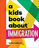 A Kids Book About Immigration (English Edition)