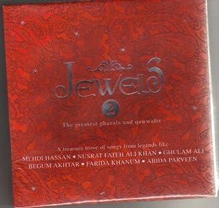 Jewels 2 - Greatest Ghazals and Qawwalis (3 CD Set - 25 Songs from Legends) by Mehdi Hassan, Ghulam Ali, Farida Khanum, Be...