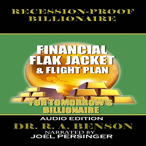 Recession-Proof Billionaire: Financial Flak Jacket and Flight Plan cover art