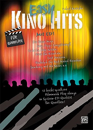 Easy Kino Hits für Querflöte (mit CD): 12 leicht spielbare Filmmusik-Play-alongs in Spitzen-CD-Qualität für Querflöte