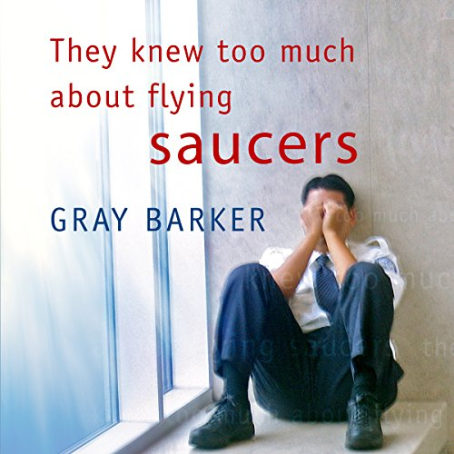 They Knew Too Much About Flying Saucers cover art