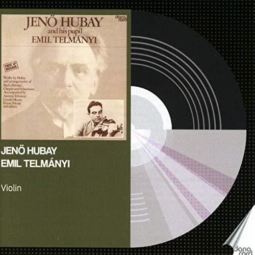 Hubay and his pupil Emil Telmányi Jenö Hubay; Emil Telmán