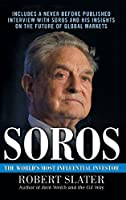 Soros: The World's Most Influential Investor