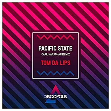 Pacific State (Carl Hanaghan Remix)