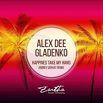 Happiness Take My Hand