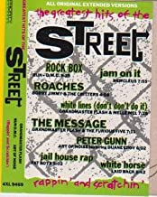The Greatest Hits of the Street (Rappin' and Scratchin') - All Original Extended Versions