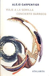 Viaje a la semilla/ Concierto Barroco (ARS BREVIS)