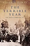 The Terrible Year : The Paris Commune, 1871