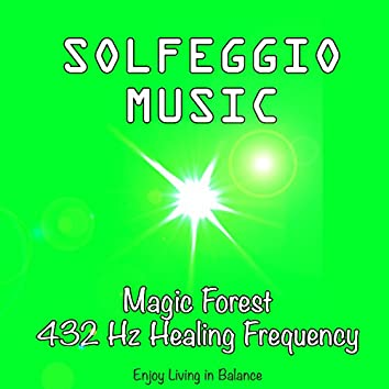 Solfeggio Music Magic Forest - 432 Hz Healing Frequency