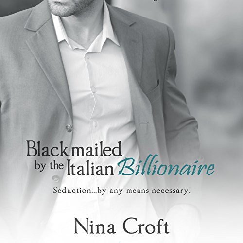 Blackmailed by the Italian Billionaire audiobook cover art