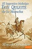 El ingenioso hidalgo Don Quijote de la Mancha Anotado