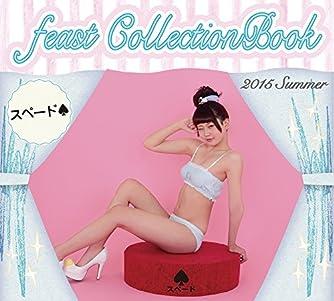 feast CollectionBook 2015 Summerスペード♠ (リンダパブリッシャーズの本)