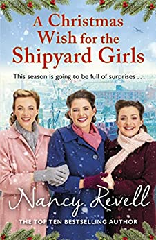 A Christmas Wish for the Shipyard Girls (The Shipyard Girls Series Book 9) by [Nancy Revell]