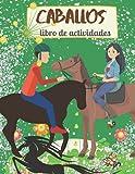 caballos libro de actividades: caballos libro para niños 4-8 años caballos...
