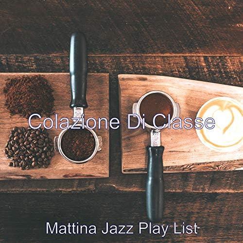 Mattina Jazz Play List