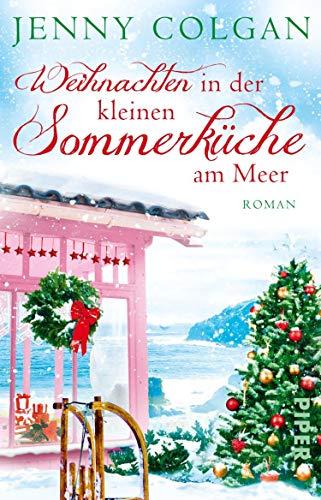 Weihnachten in der kleinen Sommerküche am Meer (Floras Küche 3): Roman