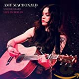 Songtexte von Amy Macdonald - Under Stars (live in Berlin)