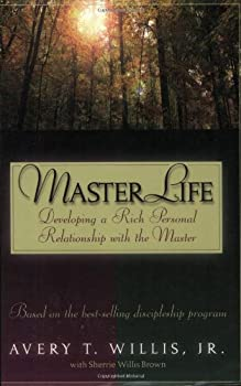 Paperback MasterLife : Developing a Rich Personal Relationship with the Master Book