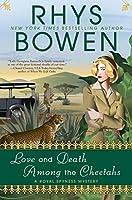 Love and Death Among the Cheetahs (A Royal Spyness Mystery)