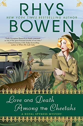 Image of Love and Death Among the Cheetahs (A Royal Spyness Mystery)