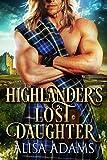 Highlander's Lost Daughter: A Scottish Medieval Historical Romance