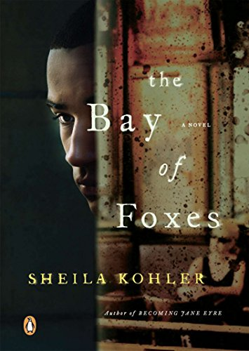 Image of The Bay of Foxes: A Novel