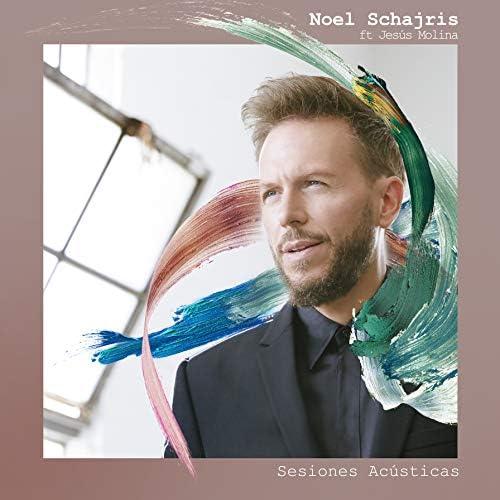 Noel Schajris feat. Jesús Molina