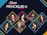 ¡Stop Princesas! Live