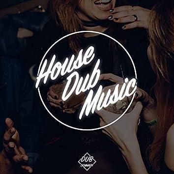 House Dub Music