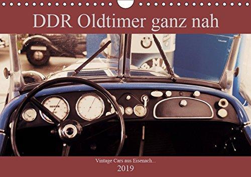 DDR Oldtimer ganz nah (Wandkalender 2019 DIN A4 quer): Klassische Autos aus DDR Produktion in besonderen Ansichten (Monatskalender, 14 Seiten ) (CALVENDO Mobilitaet)
