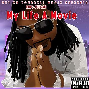 My Life a Movie