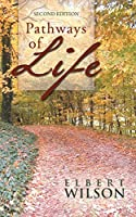 Pathways of Life: Second Edition