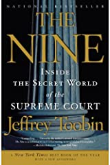 The Nine: Inside the Secret World of the Supreme Court Kindle Edition