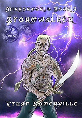 Mirrorworld Book 3 - Stormwalker (English Edition)