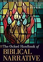 The Oxford Handbook of Biblical Narrative (Oxford Handbooks)