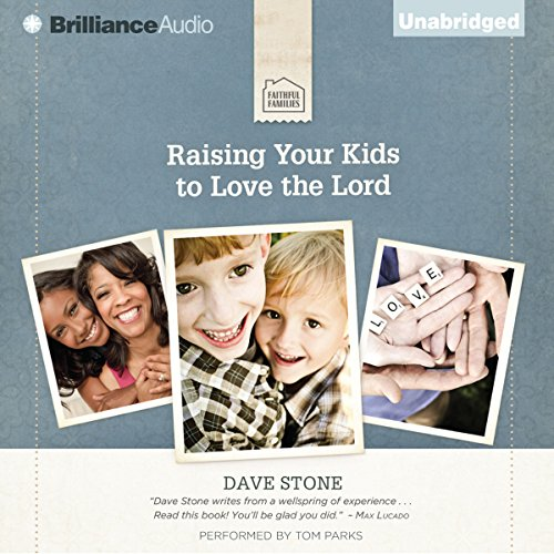 Raising Your Kids to Love the Lord cover art
