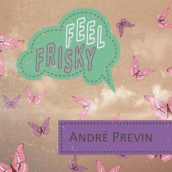 Feel Frisky