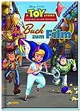 Toy Story 4 - Alles hört auf kein Kommando: Das Buch zum Film (Disney Buch zum Film)