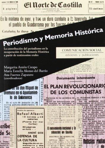 Periodismo y memoria histórica: La contribución del periodismo en la recuperación de la memoria histórica a partir de testimonios orales: 26 (Contextos)