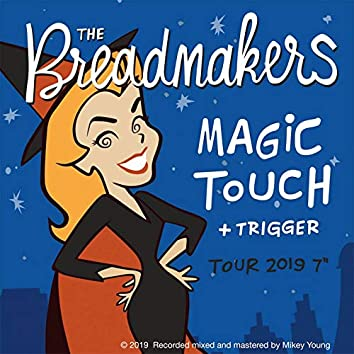 "Magic Touch / Trigger (Tour 2019 7"")"