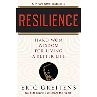 Resilience Hard-Won Wisdom for Living a Better Life