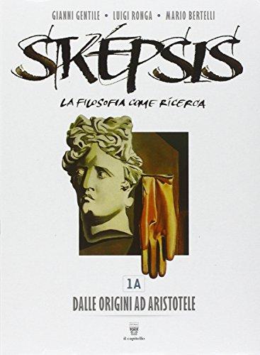 Sképsis. Volume 1A-1B. Per i Licei. Con e-book
