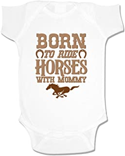 Born to Ride Horses with Mommy Baby Bodysuit One Piece Romper or Toddler T-Shirt