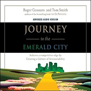 Journey to the Emerald City                   By:                                                                                                                                 Roger Connors,                                                                                        Tom Smith,                                                                                        Craig Hickman                               Narrated by:                                                                                                                                 Wayne Shepherd                      Length: 2 hrs and 51 mins     29 ratings     Overall 4.1