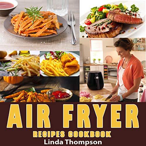 Air Fryer Recipes Cookbook audiobook cover art