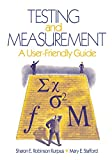 Testing and Measurement: A User-Friendly Guide (English Edition)