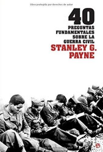 40 preguntas fundamentales sobre la Guerra civil eBook: Payne ...