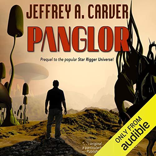 Panglor: Star Rigger, Book 1