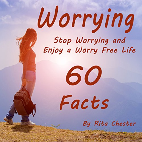 Stop Worrying and Enjoy a Worry Free Life audiobook cover art